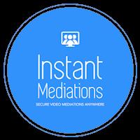 Instant Mediations